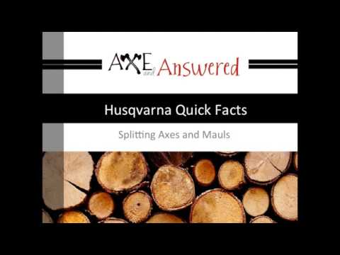 Husqvarna Splitting Axe & Maul Review Quick Facts