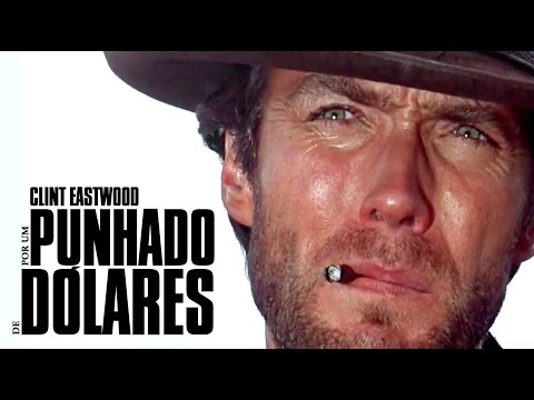 Trailer do filme Por um Punhado de Dólares