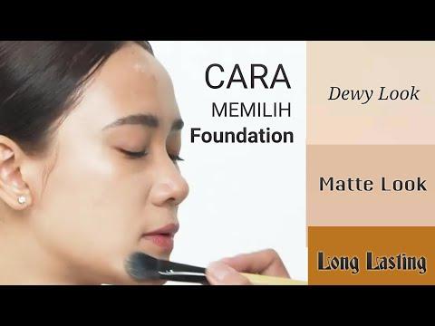 begini-cara-memilih-foundation-untuk-dewy-look,-matte-look,-atau-long-lasting