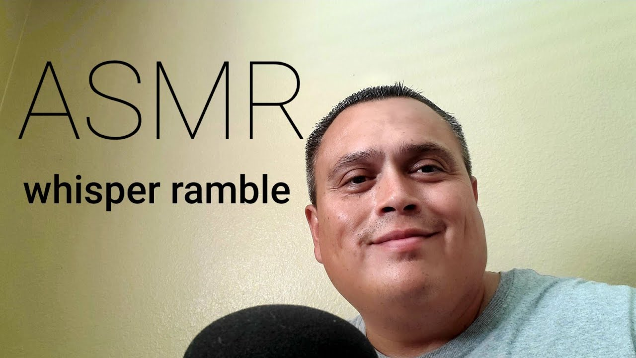 ASMR- Whisper Ramble  (Positive Vibes)
