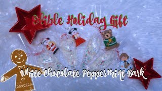 EDIBLE HOLIDAY GIFT, WHITE CHOCOLATE PEPPERMINT BARK