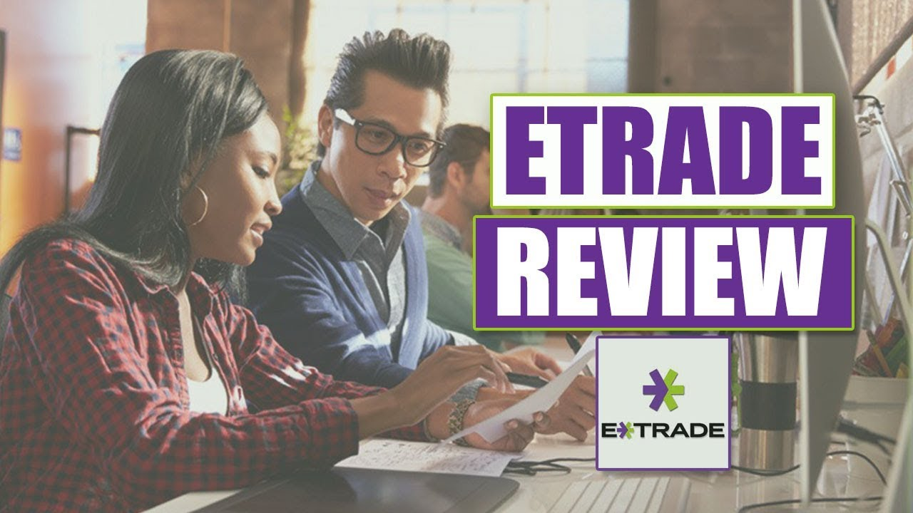 Is ETRADE Good for Beginners To Invest? How To Use, Buy