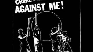 Against Me! - I Still Love You Julie (Crime version)