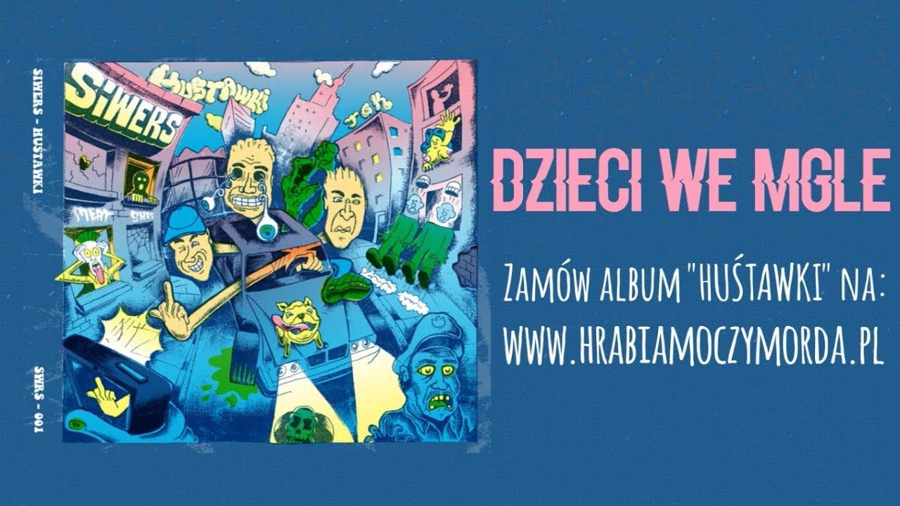 Siwers - Dzieci we mgle (ft. Solka)