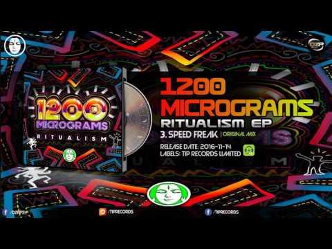 1200 Micrograms - Speed Freak Mp3