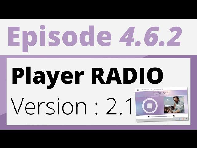 Créer sa radio - Tutoriel - Free Player Radio : Version 2.1