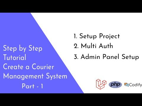 build-a-courier-management-system-(part-1)---step-by-step-tutorial---laravel