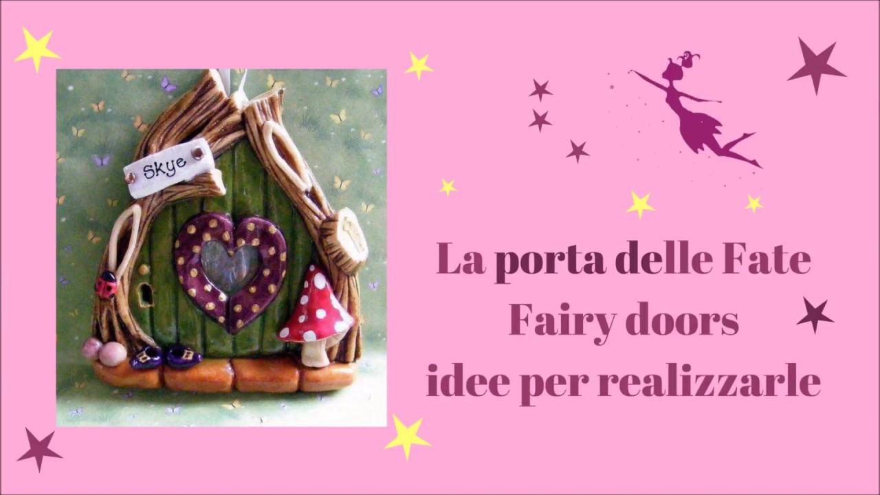La porta delle fate fairy doors youtube for Piani casa delle fate