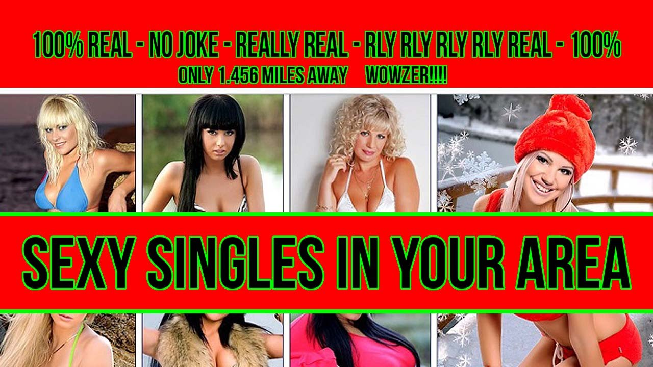 Sexy singles in your area