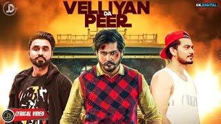 Velliyan Da Peer Inder Virk (lyrical ) Desi Crew | Latest Punjabi Songs 2018 | Juke Dock