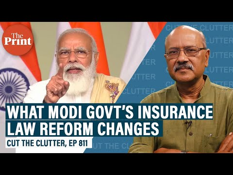 Modi govt's insurance bill & why it helps reverse a most toxic aspect of our political economy