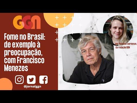 Fome no Brasil: de exemplo à preocupação, com Francisco Menezes