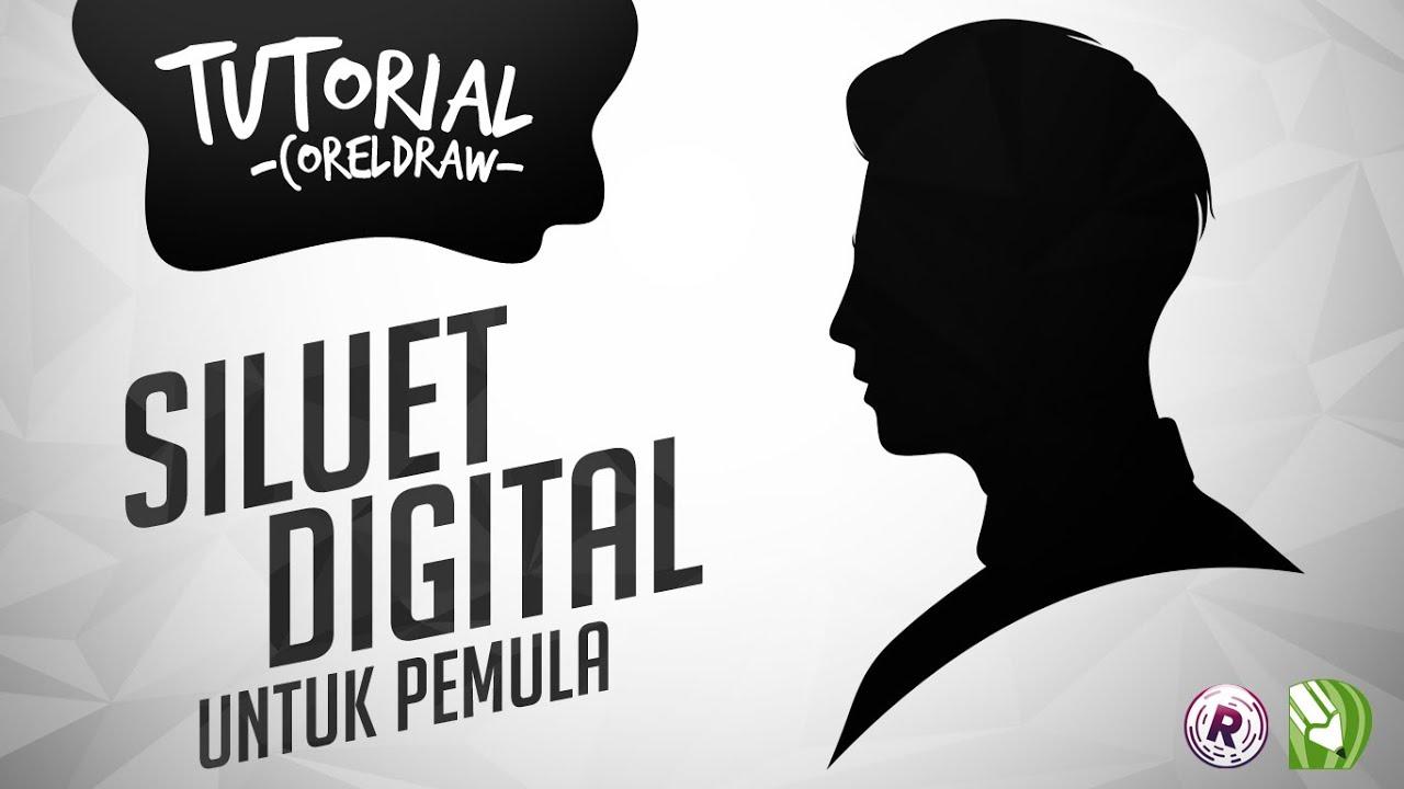 Tutorial Cara Membuat Siluet Digital di CorelDraw UNTUK