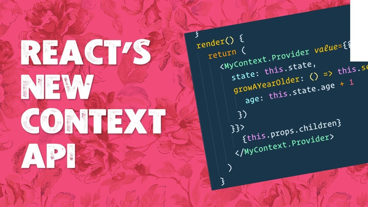 React's New Context API Explained   Wes Bos