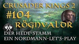 Let's Play Crusader Kings 2 – Der Hede-Stamm #104: Ein neues Königreich (Rollenspiel/deutsch)