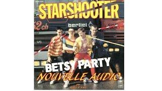 BETSY PARTY de STARSHOOTER - Une Nouvelle Audio par Gilles & Loris
