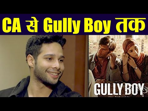 Siddhant Chaturvedi shares his journey from CA to Gully Boy  FilmiBeat
