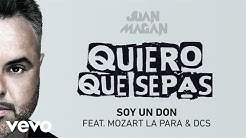 Juan Magan - Soy Un Don (Audio) ft. Mozart La Para, DCS