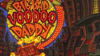 Big bad Voodoo Daddy - Old Man of the mountain