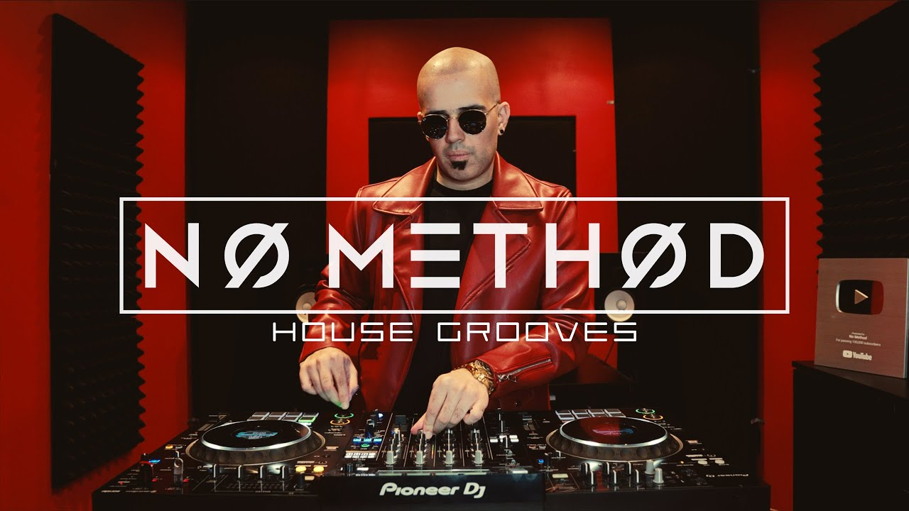 NO METHOD DJ Set (House Grooves)