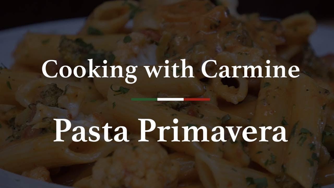 Pasta Primavera Recipe Cooking With Carmine Episode 23 Youtube