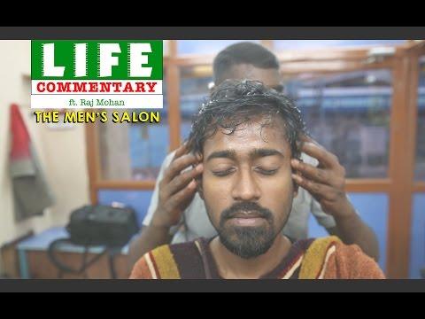 Life Commentary (ft. Raj Mohan) - The Men's Salon | Put Chutney