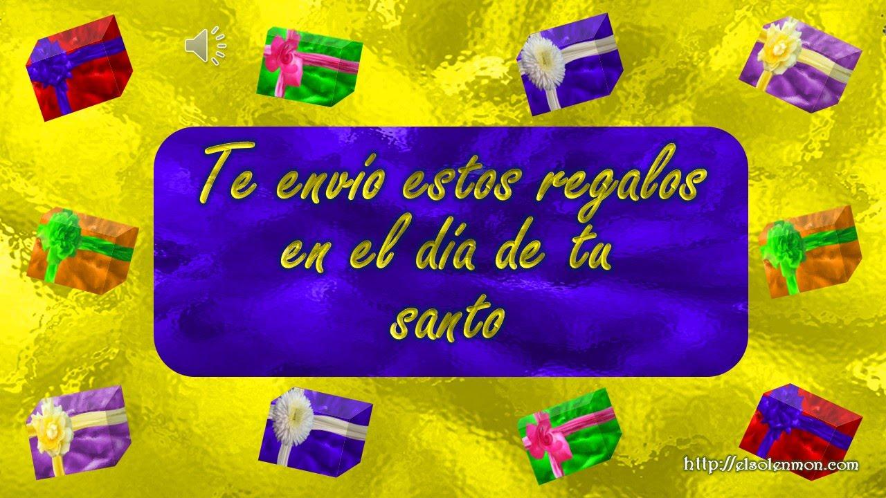 Felicitaciones Para Santos Graciosas.Felicitacion De Santo 27 Youtube