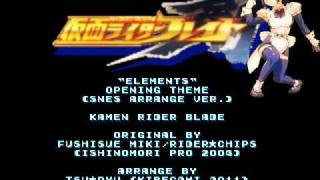 Tsu Ryu - Kamen Rider Blade 剣 - Elements (SNES/SFC Arrange Ver.)