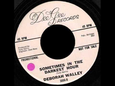 Deborah Walley _ Sometimes in the Darkest Hour..wmv
