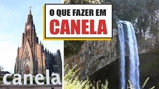 O QUE FAZER EM CANELA / RS: PRINCIPAIS ATRAÇÕES 2018 - Gramado e Serra Gaúcha