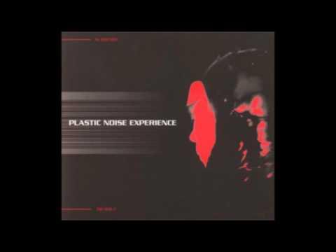 Plastic Noise Experience