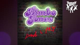 Bimbo Jones - And I try (Bisbetic & Lee Dagger Remix)