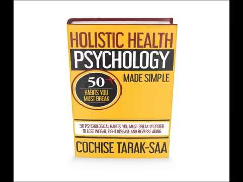 """Free Copy of  My New Book, """"Holistic Health Psychology Made Simple"""""""