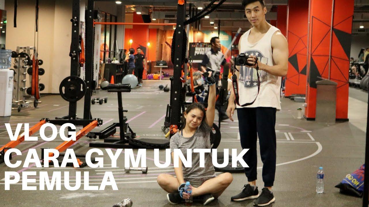 Cara Gym Untuk Pemula Dalam 30 Menit 26 Vlog Youtube