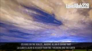 The Power of Saying La Ilaha Illallah ᴴᴰ || Dhikr :: Zikr ||
