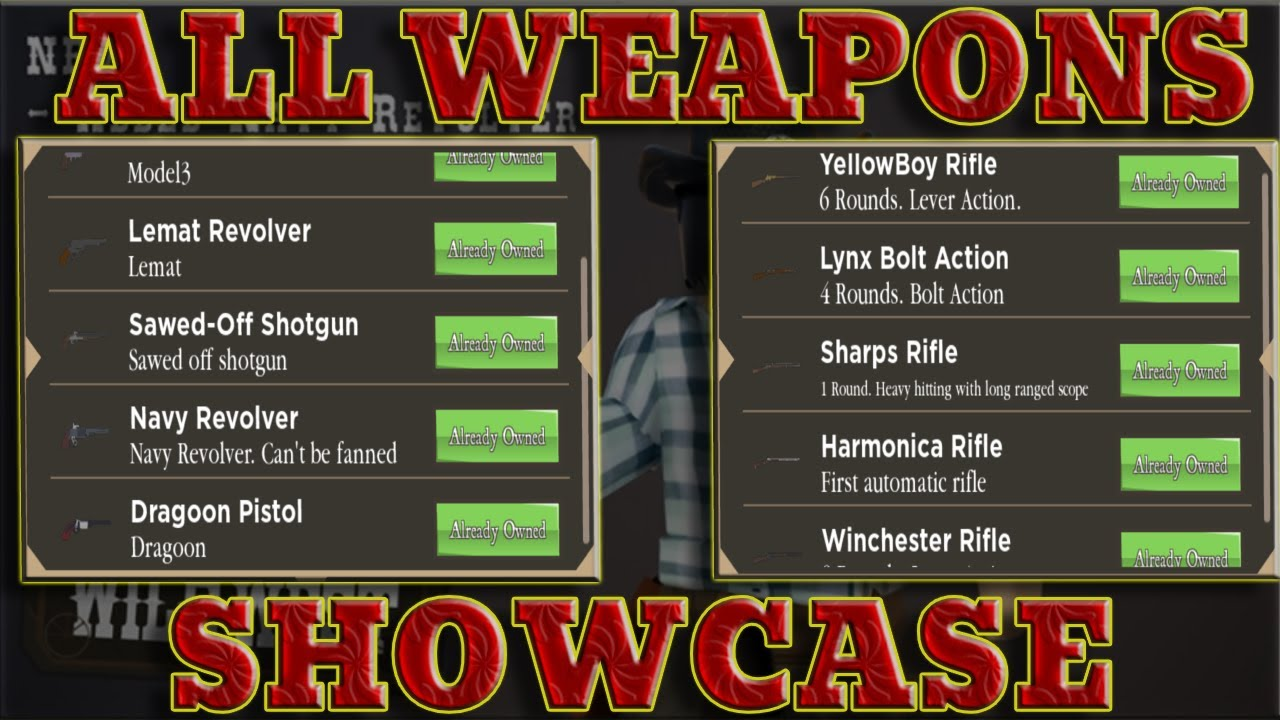 Showcasing All The Weapons In The Wild West Youtube