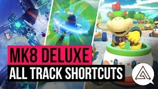Mario Kart 8 Deluxe | All Shortcuts & Corner Cuts