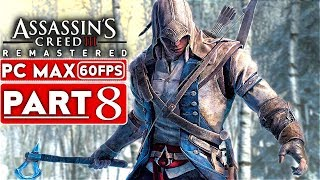 ASSASSIN'S CREED 3 REMASTERED Gameplay Walkthrough Part 8 [1080p HD 60FPS PC MAX] - No Commentary