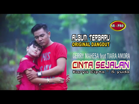CINTA SEJALAN Gerry Mahesa FT Tiara amora  full HD Mp3