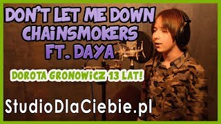 Don't Let Me Down - The Chainsmokers ft. Daya (cover by Dorota Gronowicz) #1249