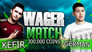 FIFA 16 | KEFIR VS GERMAN | WAGER MATCH