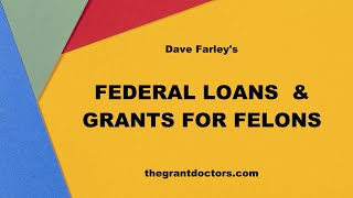Federal Loans and Grants for Felons