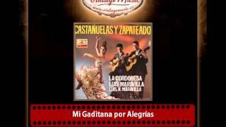 La Cordobesa & Antonio Maravilla & Luis Maravilla – Mi Gaditana por Alegrías