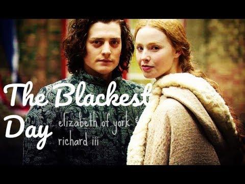THE BLACKEST DAY | Elizabeth of York & Richard III