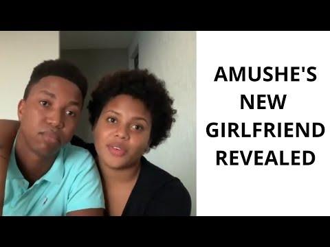 AMUSHE'S NEW GIRLFRIEND REVEALED