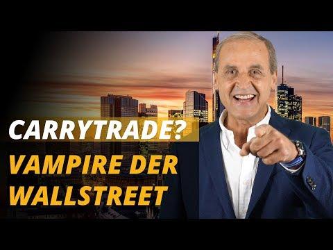 Vampire der Wallstreet & Carrytrader - Deswegen setzen wir auf short! | Florian Homm