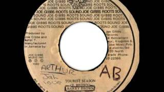 BARRY BROWN + JOE GIBBS & THE PROFESSIONALS - Tourist season + foreign currency (1980 Roots sound)