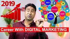 Digital Marketing in 2019 - Career & Scope | Jobs & Salary | Growth opportunity in India