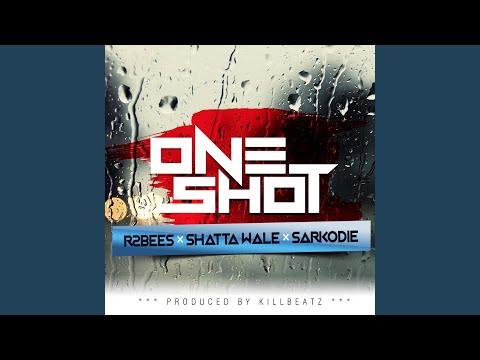 One Shot (feat. Shatta Wale & Sarkodie)