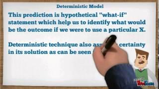Deterministic vs Probabilistic Model